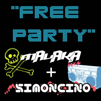 Malaka boys feat. Simoncino - Free Party