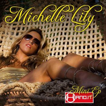Michelle Lily - Hano.it Mini Ep (download)
