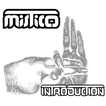 Mistico - Introduction