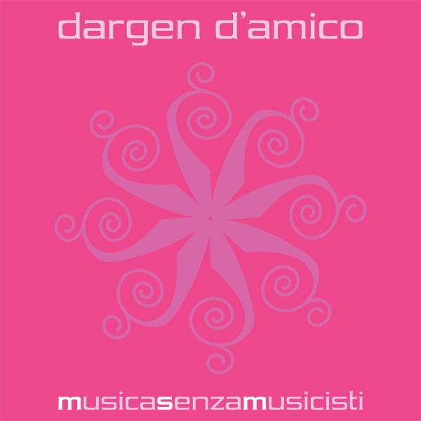Musica Senza Musicisti Dargen