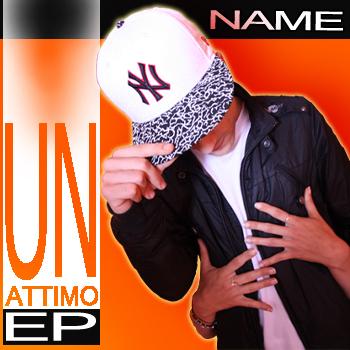 Name - Un Attimo EP