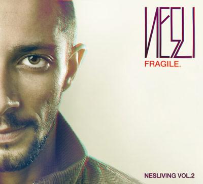Nesli - Fragile - Neliving 2