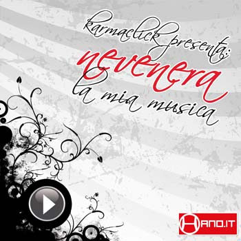 Karmaclick presenta Nevenera - La mia musica (download)