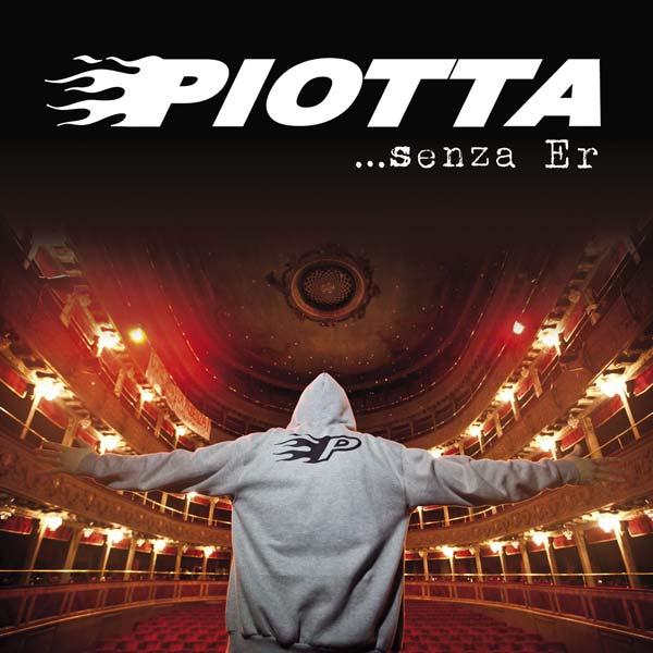 Piotta Senza Er Album