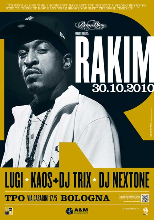 RAKIM (NYC) + Kaos + Lugi + djTrix + dj NextOne il 30 Ottobre, al TPO, Bologna
