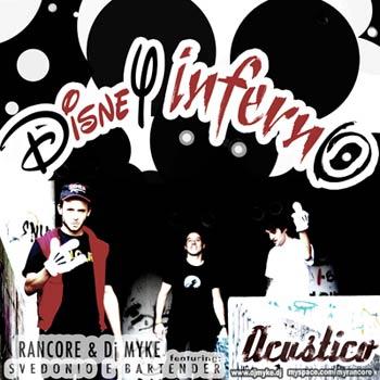 RANCORE e DJMYKE feat Svedonio e Bartender - DISNEY INFERNO (Mp3)