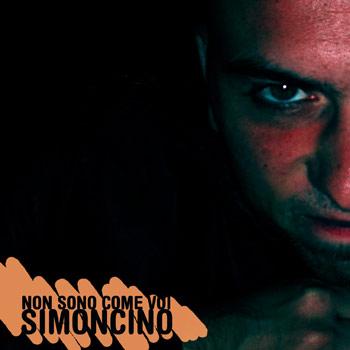 Simoncino - Non sono come voi (download)